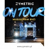 Zymetric On Tour